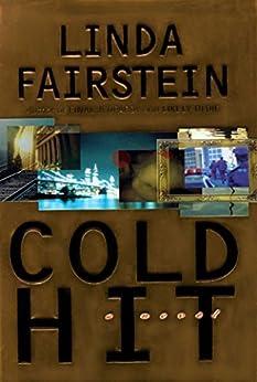 Cold Hit (Alex Cooper Book 3) by [Linda Fairstein]