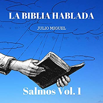 La Biblia Hablada: Salmos, Vol. 1