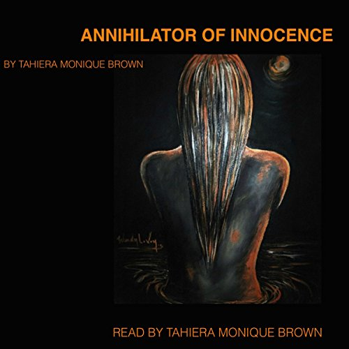 Annihilator of Innocence audiobook cover art