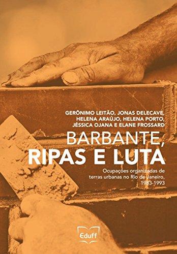 Barbante, ripas e luta: ocupações organizadas de terras urbanas no Rio de...