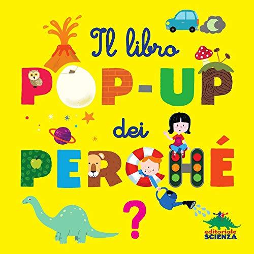 Il libro pop-up dei perché