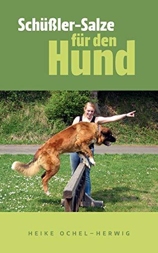 Ochel-Herwig, Heike<br />Schüßler-Salze für den Hund: so wichtig