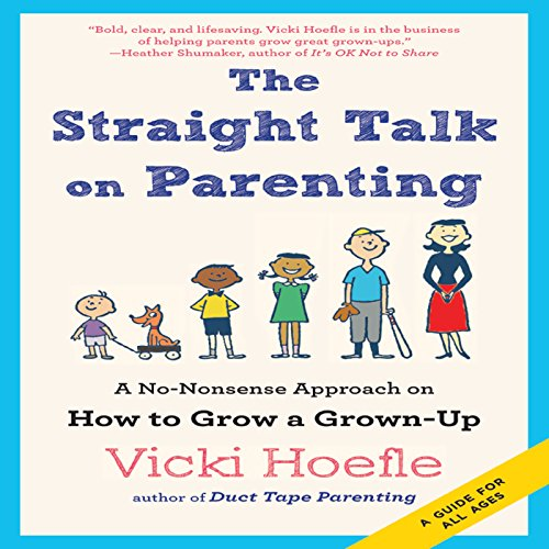 The Straight Talk on Parenting audiobook cover art