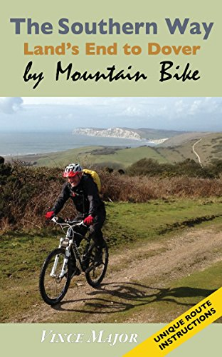 The Southern Way: Land's End to Dover by Mountain Bike