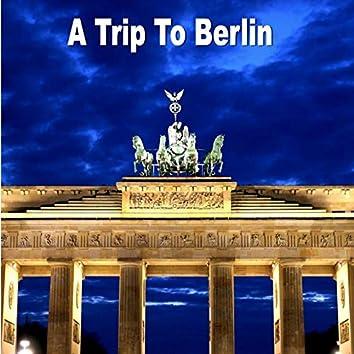 A Trip to Berlin