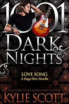 Love Song: A Stage Dive Novella by [Kylie Scott]