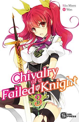 Chivalry of a Failed Knight Vol. 3 (light novel) (English Edition)