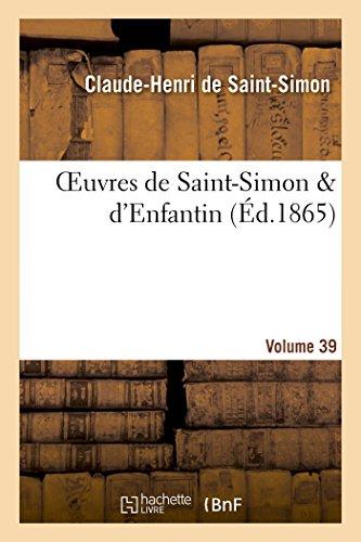 Oeuvres de Saint-Simon & d'Enfantin. Volume 39
