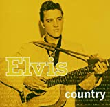 Elvis Country...