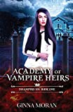 Academy of Vampire Heirs: Dhampirs 101