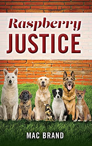 Raspberry Justice (English Edition)