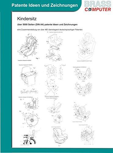 Kindersitz, über 5000 Seiten (DIN A4) patente Ideen und Zeichnungen