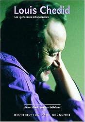 Partition : Louis Chedid, les 15 chansons indispensables p/v/g