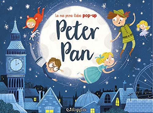 Peter Pan. Le mie prime fiabe pop-up. Ediz. a colori