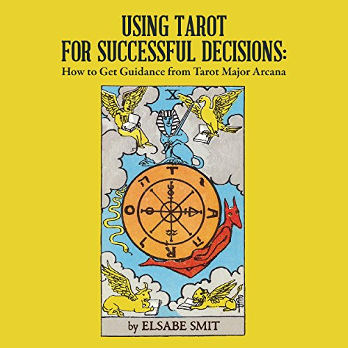 Using Tarot for Successful Decisions     How to Get Guidance from Tarot Major Arcana              De :                                                                                                                                 Elsabe Smit                               Lu par :                                                                                                                                 Elsabe Smit                      Durée : 1 h et 22 min     Pas de notations     Global 0,0