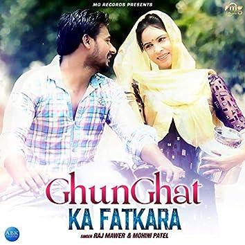 Ghunghat Ka Fatkara - Single