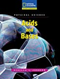 Reading Expeditions (Science: Physical Science): Acids and Bases
