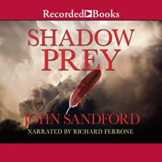 Shadow Prey                   Auteur(s):                                                                                                                                 John Sandford                               Narrateur(s):                                                                                                                                 Richard Ferrone                      Durée: 12 h et 8 min     5 évaluations     Au global 4,4
