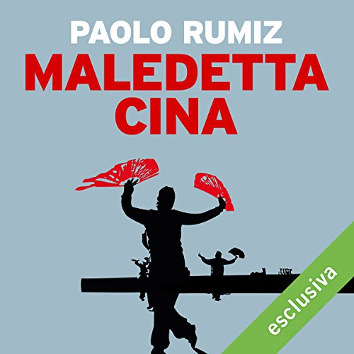Maledetta Cina audiobook cover art