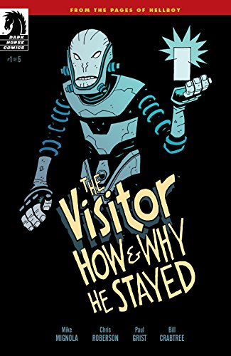Amazon.com: The Visitor: How and Why He Stayed #1 eBook: Mignola ...