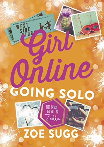 Girl Online: Going Solo (English Edition)