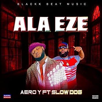 Ala Eze (feat. Slow Dog)