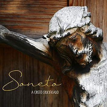 Soneto a Cristo Crucificado (feat. Poli Lavín)