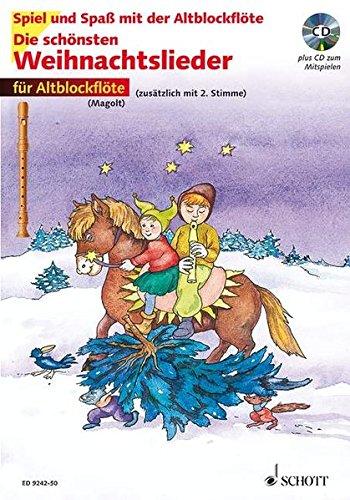 Die schönsten Weihnachtslieder, Notenausg. m. Audio-CDs, Für Altblockflöte, m. Audio-CD: sehr leicht bearbeitet. 1-2 Alt-Blockflöten. Ausgabe mit CD. (Spiel und Spaß mit der Blockflöte)