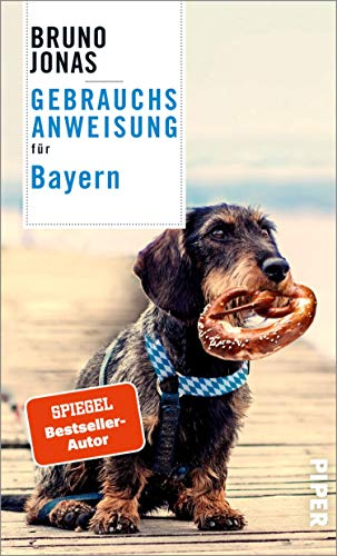 Gebrauchsanweisung für Bayern: Aktualisierte Neuausgabe 2021