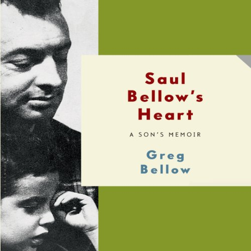 Saul Bellow's Heart audiobook cover art