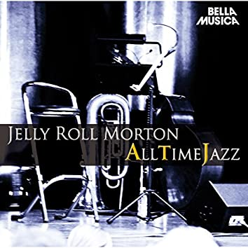 All Time Jazz: Jelly Roll Morton