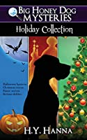 Big Honey Dog Mysteries: Holliday Collection 0994172621 Book Cover