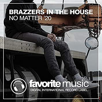 No Matter '20