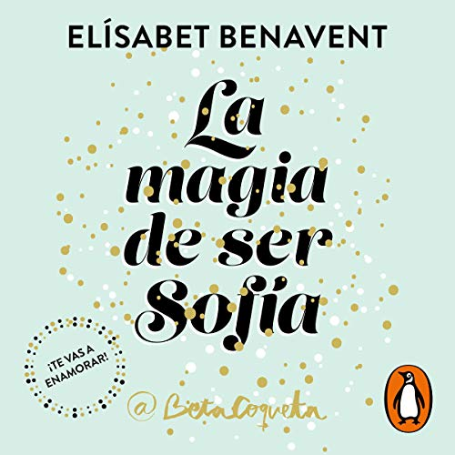 La magia de ser Sofía [The Magic of Being Sofia] Titelbild