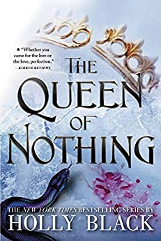 The Queen of Nothing (The Folk of the Air Book 3) by [Holly Black]