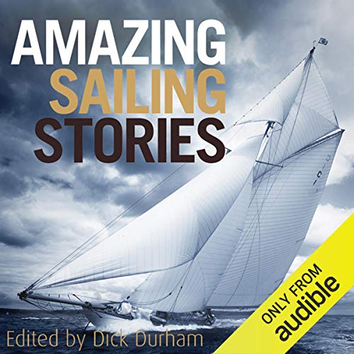 Amazing Sailing Stories audiobook cover art