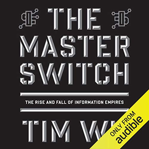 The Master Switch Audiobook By Tim Wu cover art