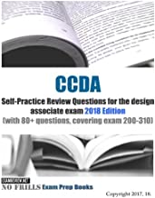 CCDA Self-Practice Review Questions for the Design Associate Exam 2018: With 80 + Questions, Covering Exam 200-310