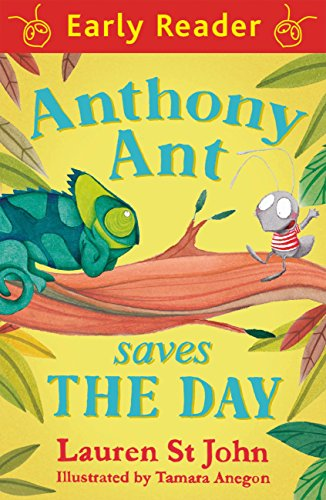 Anthony Ant Saves the Day (Early Reader Book 87)