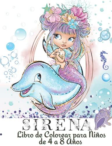 Sirena Libro de Colorear para Niños de 4 a 8 Años: 64 Sirenas Increíbles y Únicas para Niñas | Libro de Actividades con Páginas para Colorear de Sirena para Niños