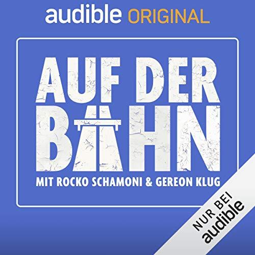 Auf der Bahn (Original Podcast)                   Autor:                                                                                                                                 Auf der Bahn                               Sprecher:                                                                                                                                 Rocko Schamoni,                                                                                        Gereon Klug                      Spieldauer: 4 Std.     59 Bewertungen     Gesamt 3,5