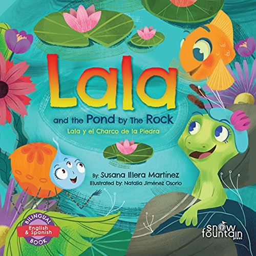 Lala and the Pond by The Rock: Lala y el Charco de la Piedra (Lala the Lizard / Lala la lagartija Book 2) (English Edition)