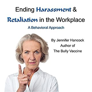 Ending Harassment & Retaliation in the Workplace                   By:                                                                                                                                 Jennifer Hancock                               Narrated by:                                                                                                                                 Jennifer Hancock                      Length: 49 mins     1 rating     Overall 5.0