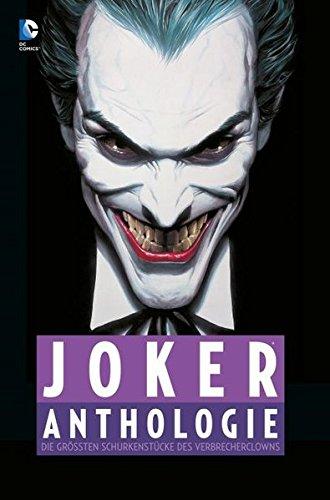 Joker Anthologie: Die größten Schurkenstücke des Verbrecherclowns