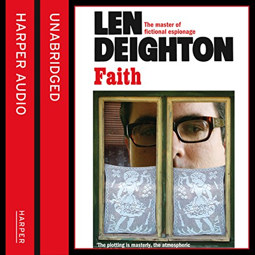 Faith                   By:                                                                                                                                 Len Deighton                               Narrated by:                                                                                                                                 James Lailey                      Length: 11 hrs and 59 mins     127 ratings     Overall 4.7