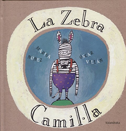 La zebra Camila (llibres per a somniar)
