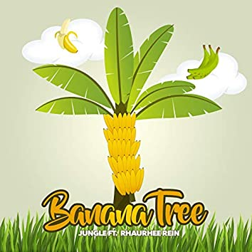 Banana Tree (feat. Rhaurhee Rein)