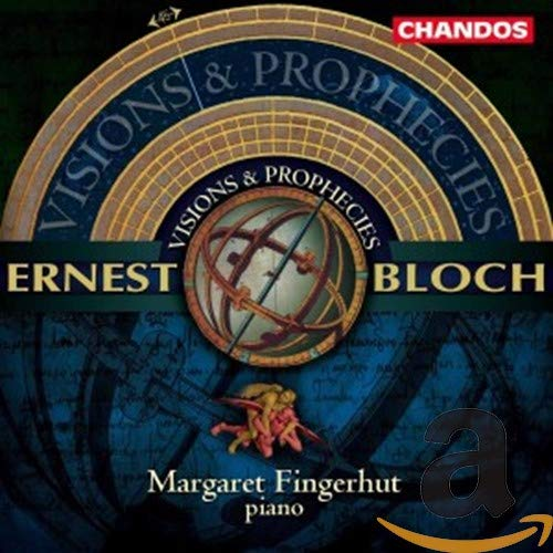 Visions and Prophecies: piano music of Ernest Bloch