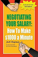Negotiating Your Salary: How to Make $1000 a Minute [NEGOTIATING YOUR SALARY R]