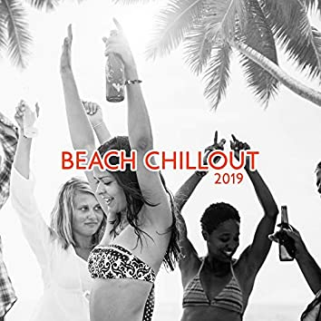 Beach Chillout 2019 – Fresh Music 2019, Perfect Relax, Beach Music, Ibiza Chill Out, Summer 2019, Stress Relief, Music for Mind